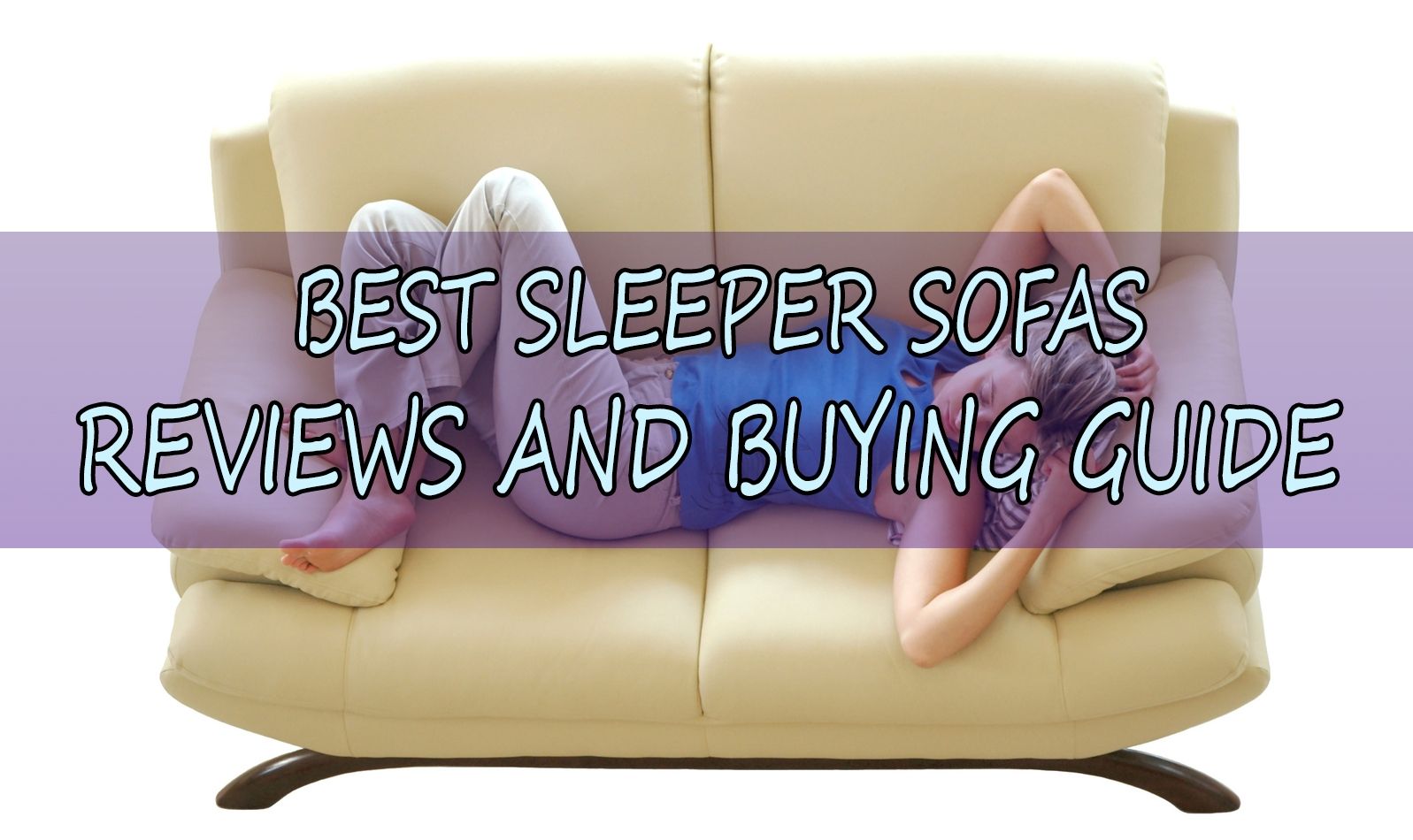 What Is The Best Sleeper Sofa And Best Sofa Bed – 2017 Reviews In Everyday Sleeper Sofas (View 14 of 20)