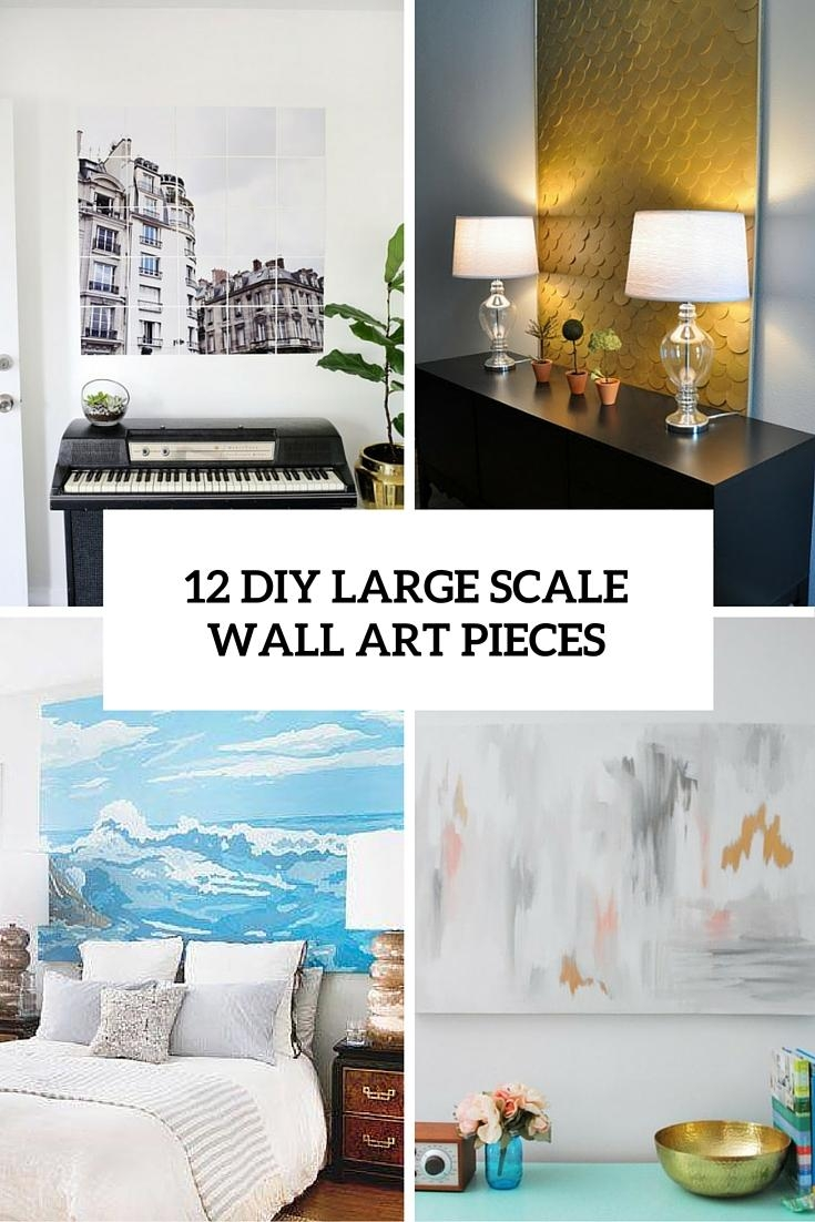 12 Eye Catchy Diy Large Scale Wall Art Pieces – Shelterness Intended For Big Cheap Wall Art (Image 2 of 20)