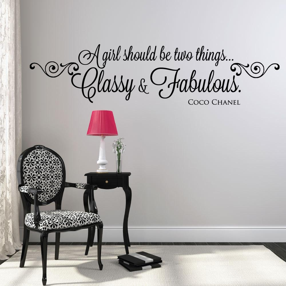 A Girl Should Be Two Things Classy And Fabulous Wall Decals | Wall Inside Coco Chanel Wall Stickers (Image 1 of 20)