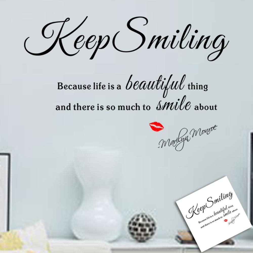Aliexpress : Buy Keep Smiling Because Life A Beautiful Thing For Marilyn Monroe Wall Art Quotes (View 14 of 20)