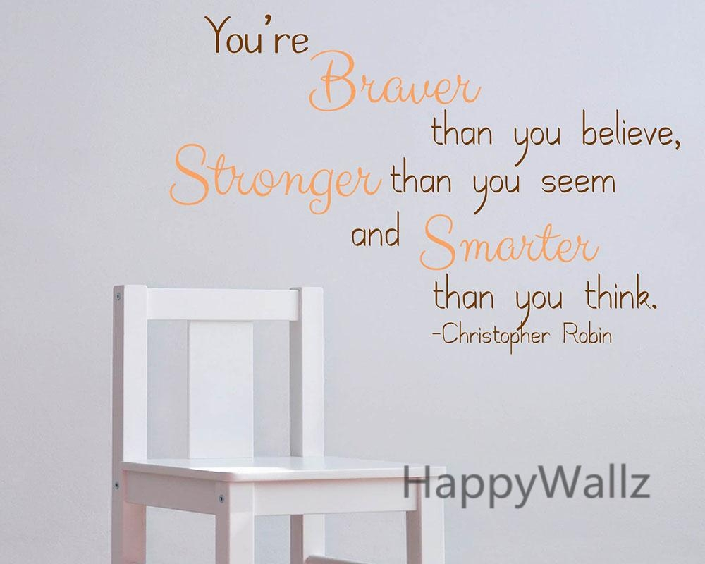 Aliexpress : Buy You Are Braver Stronger Smarter Motivational For Inspirational Wall Decals For Office (Image 7 of 20)