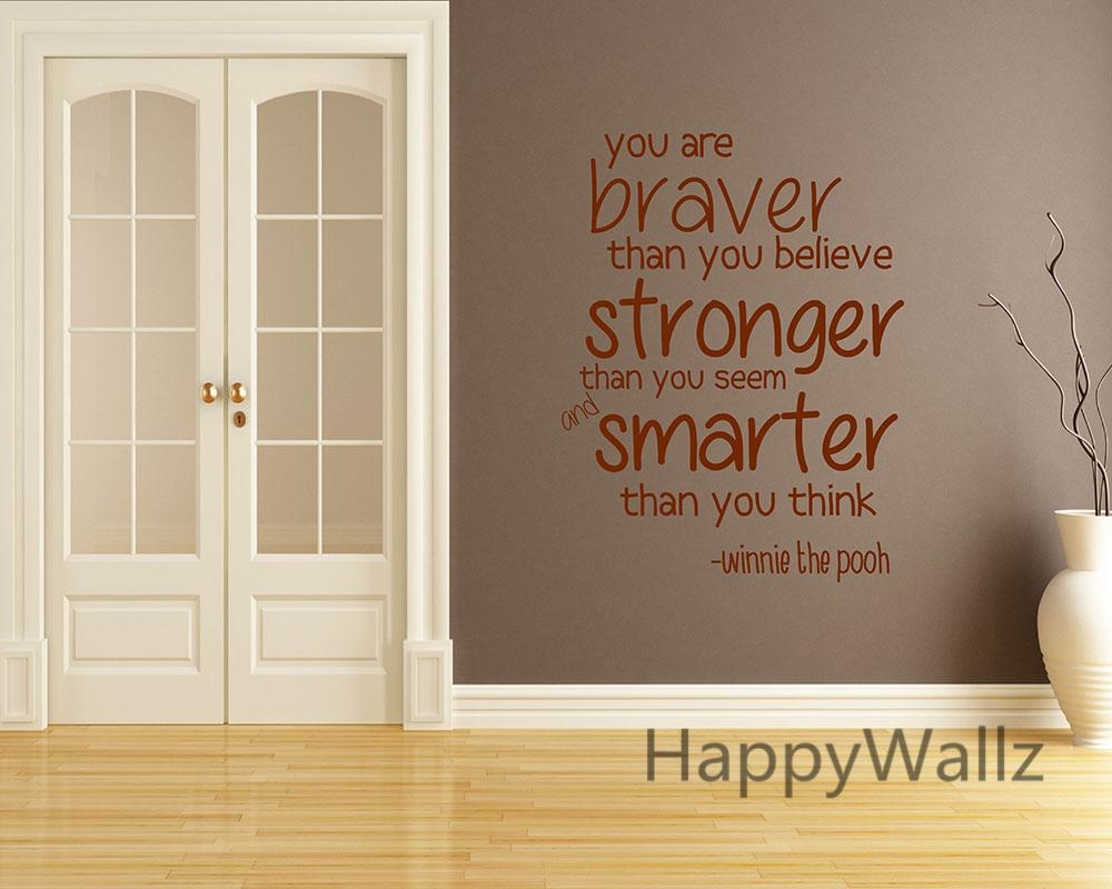 Aliexpress : Buy You Are Braver Stronger Smarter Motivational Pertaining To Inspirational Wall Decals For Office (View 2 of 20)