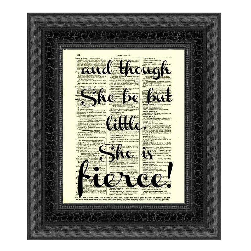 And Though She Be But Little She Is Fierce Shakespeare Quote In Shakespeare Wall Art (Image 2 of 20)