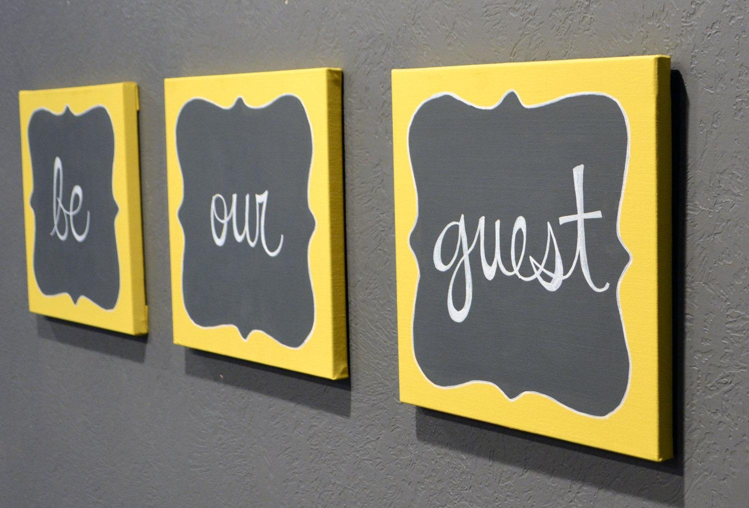 Be Our Guest Canvas Painting Set Guest Room Wall Art Wall Hanging Regarding Gray And Yellow Wall Art (Image 1 of 20)