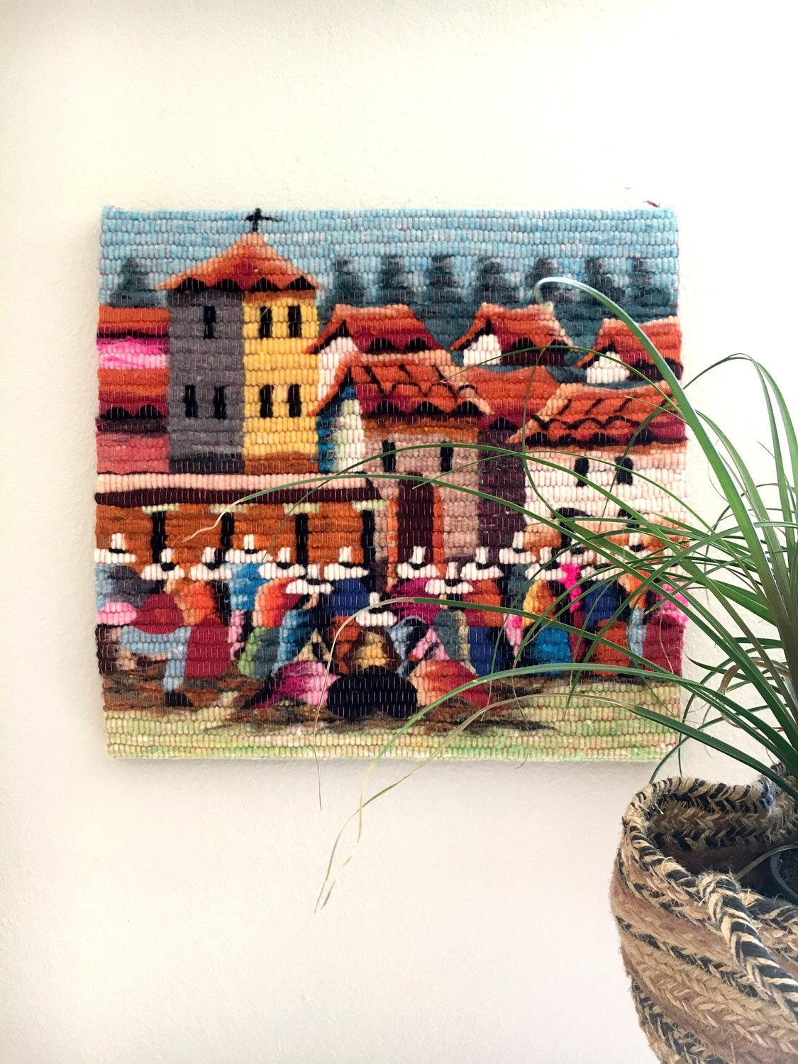 Beautiful Hand Woven Wool Village Scene Wall Hanging / Colorful With Peruvian Wall Art (View 12 of 20)