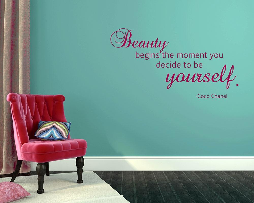 Beauty Begins The Moment You Decide To Be Yourself — Coco Chanel (View 19 of 20)