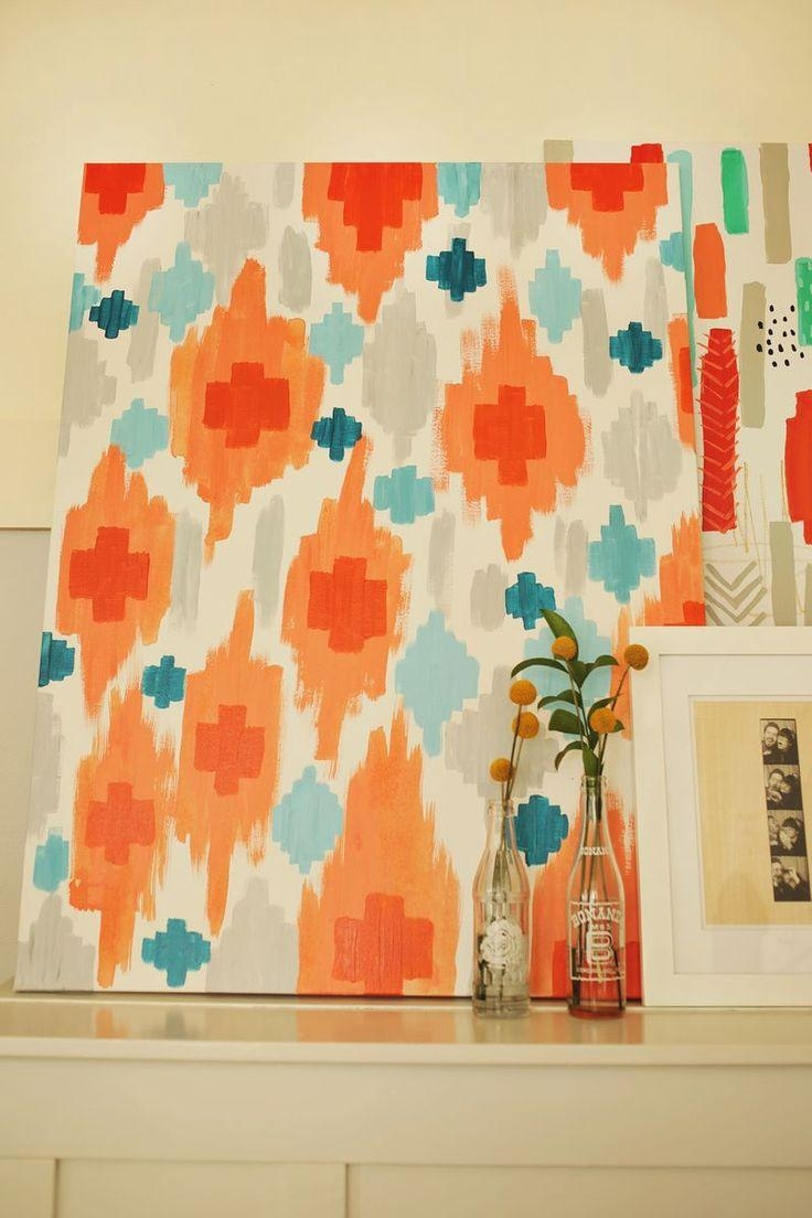 Best 25+ Ikat Painting Ideas On Pinterest | City Style Canvas Art Regarding Orange And Turquoise Wall Art (View 8 of 20)
