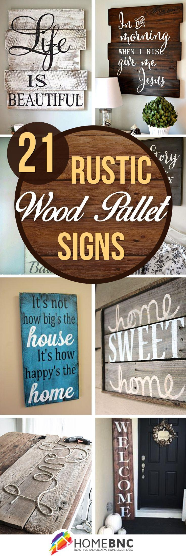 Best 25+ Wooden Signs With Sayings Ideas On Pinterest | Vintage With Regard To Wooden Words Wall Art (Image 3 of 20)