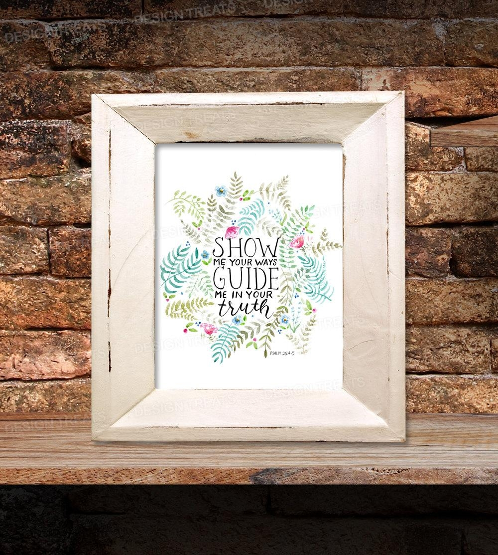 Bible Verse 8X10 Wall Art Printable Show Me Your Ways Guide In Bible Verses Framed Art (View 16 of 20)