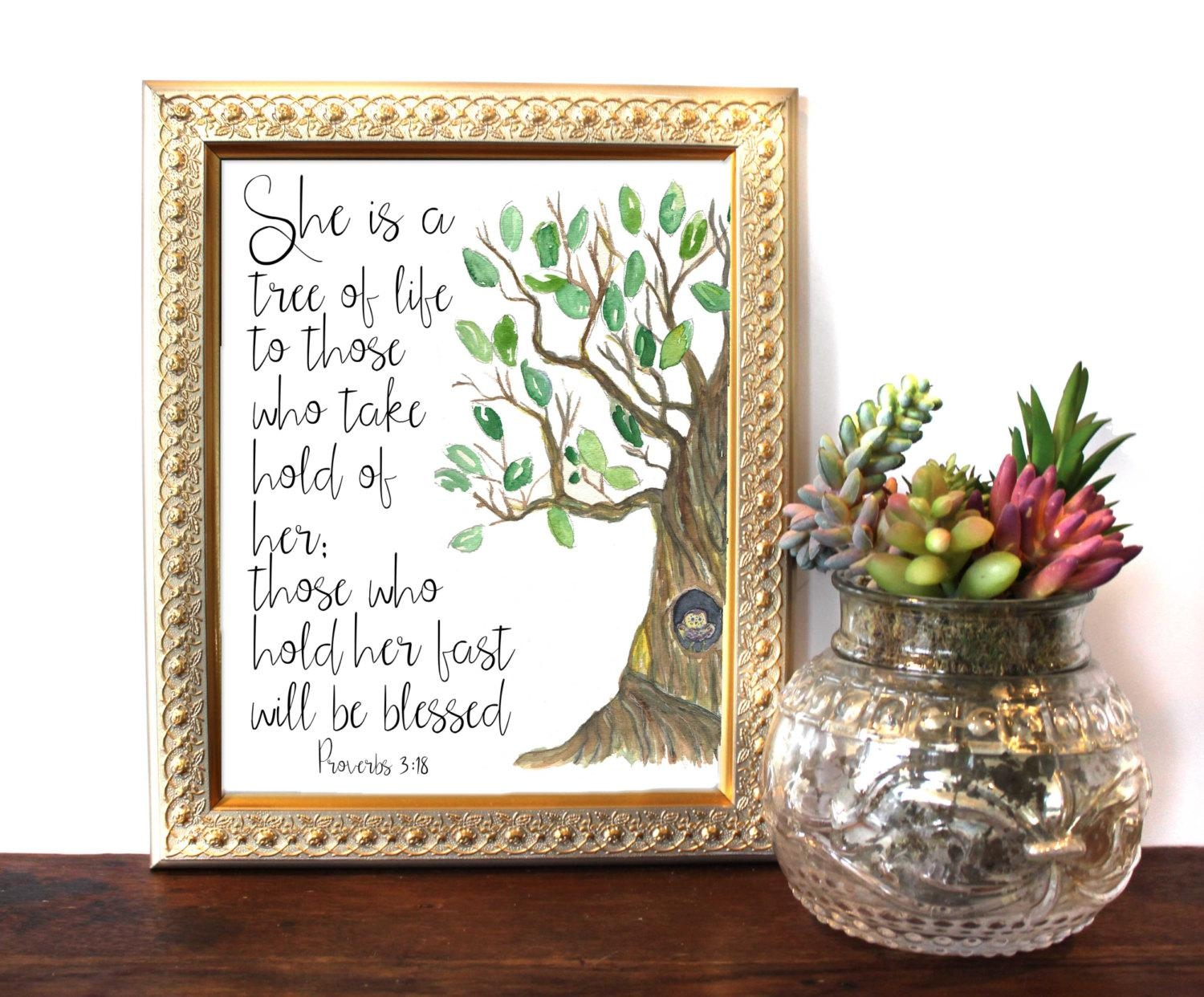 Bible Verse Wall Artproverbs 3:18 She Is A Tree Of Life With Regard To Bible Verses Framed Art (Image 10 of 20)