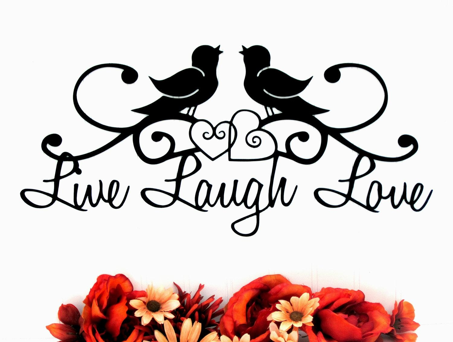 20 ideas of live laugh love wall art metal wall art ideas. Black Bedroom Furniture Sets. Home Design Ideas