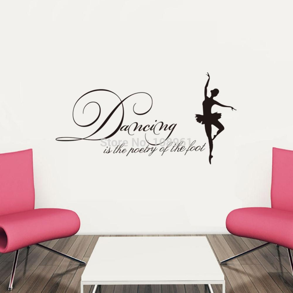 Dancing Is The Poetry Of The Feet Vinyl Wall Art Inspirational With Regard To Inspirational Sayings Wall Art (View 18 of 20)