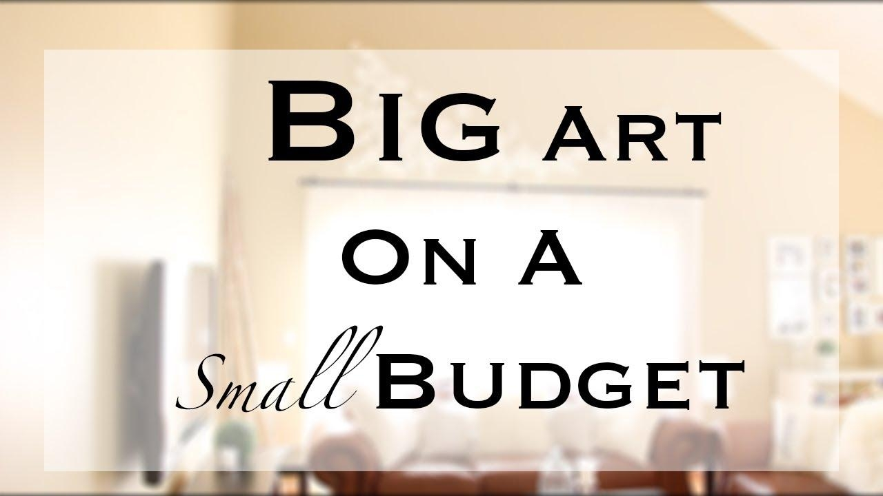 Diy Big/large Wall Art – Youtube Inside Big Cheap Wall Art (View 1 of 20)