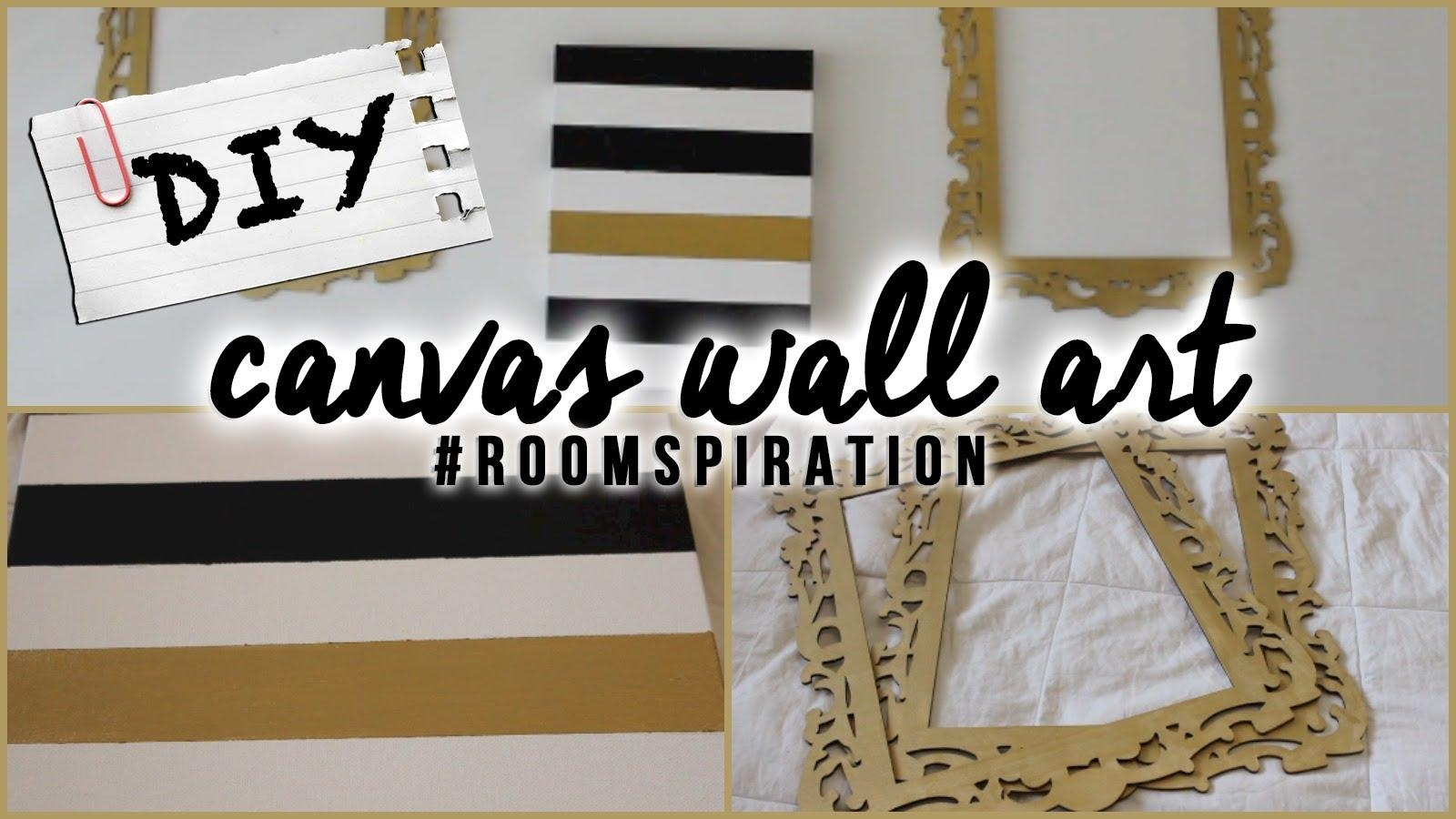 Diy: Easy Canvas Wall Art – Youtube Throughout Diy Canvas Wall Art Quotes (Image 10 of 20)
