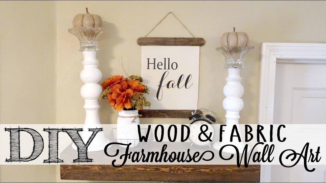 Diy Fabric & Wood Farmhouse Wall Art – Youtube With Farmhouse Wall Art (Image 6 of 20)