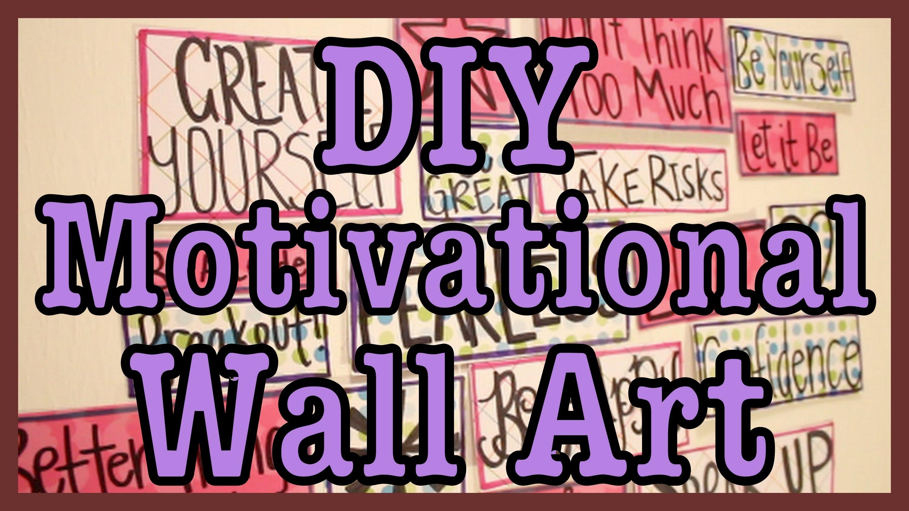 Diy: Motivational Wall Art – Youtube Throughout Large Inspirational Wall Art (Image 7 of 20)