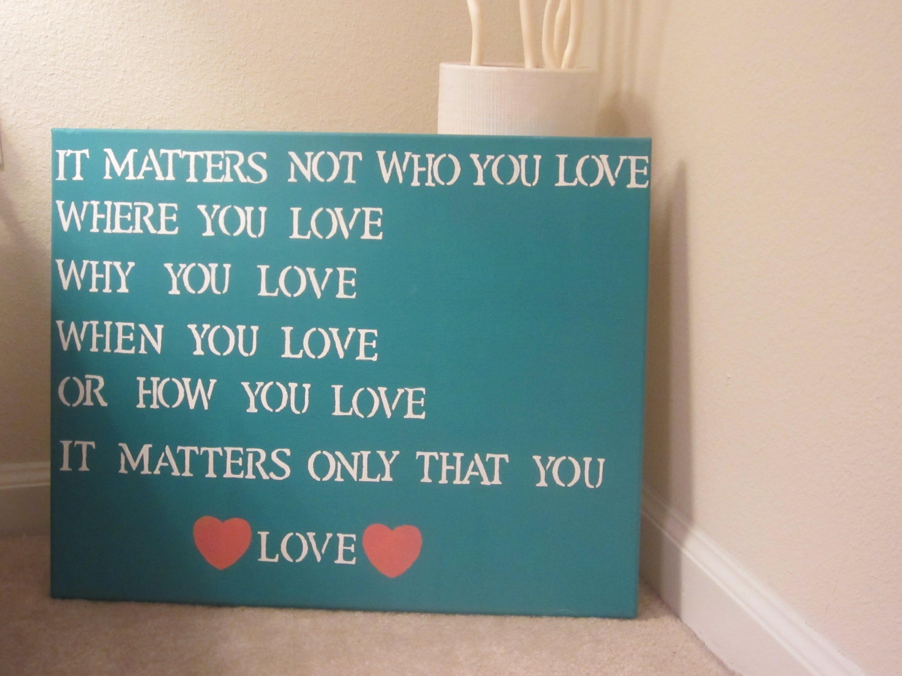 Diy Quote Canvas Art – Youtube With Regard To Diy Canvas Wall Art Quotes (Image 6 of 20)