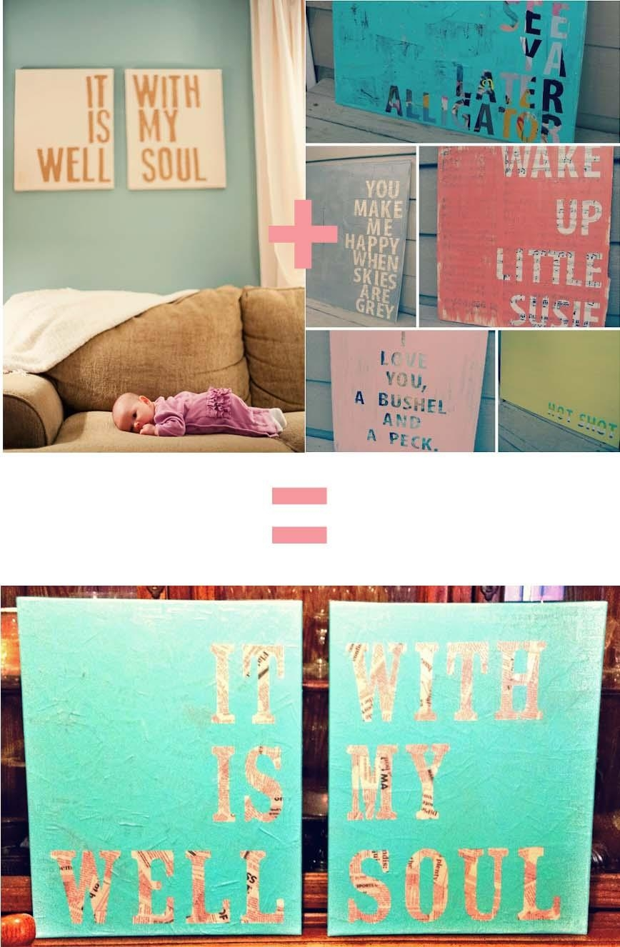 Diy Quote Wall Art | Brandidandy For Diy Canvas Wall Art Quotes (Image 7 of 20)