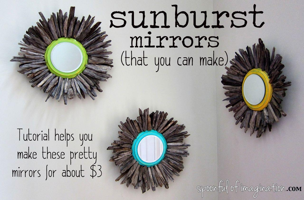 Diy Sunburst Mirror – Spoonful Of Imagination With Diy Mirror Wall Art (Image 15 of 20)