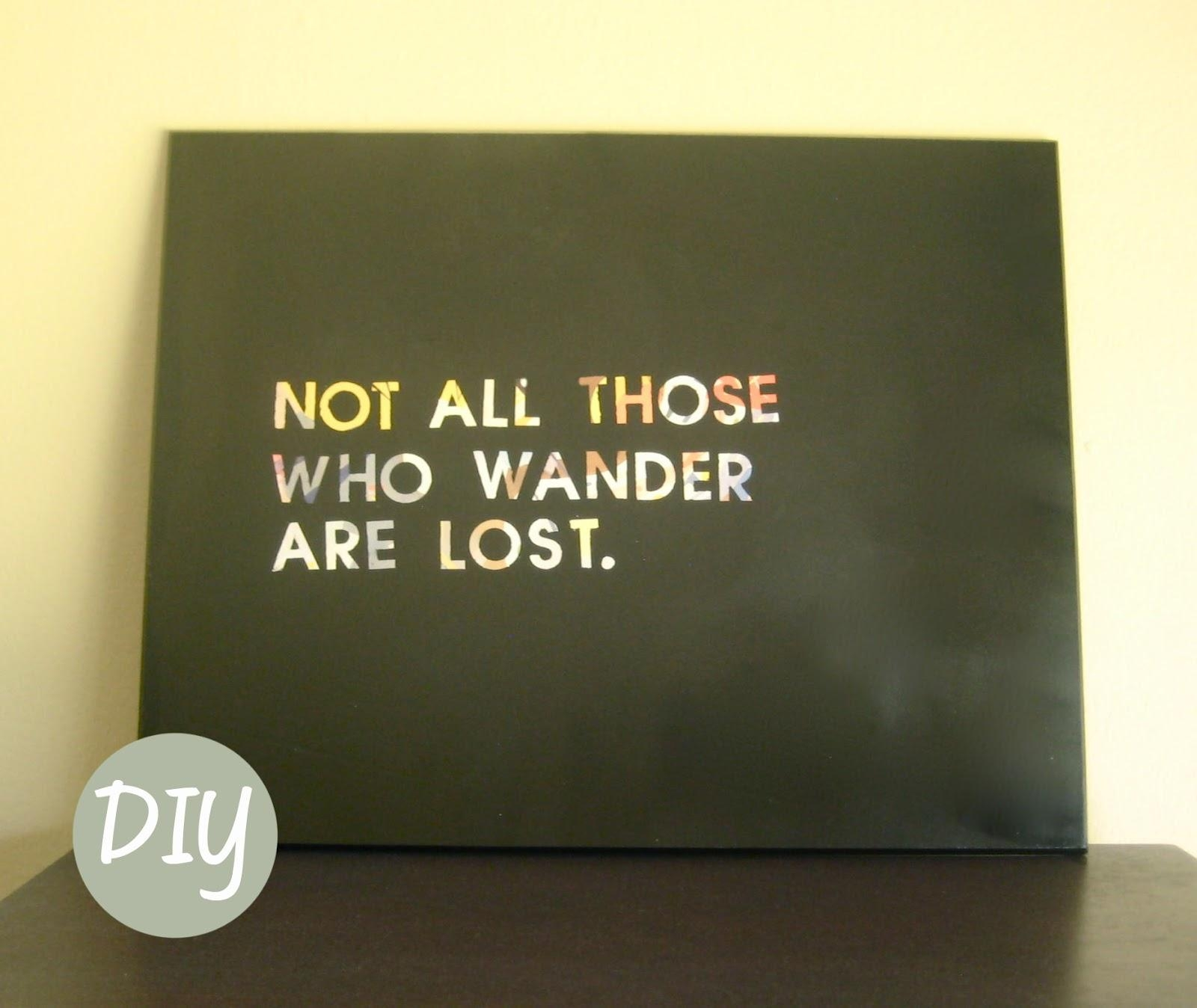 Diy Wall Art Quotes Quotesgram Yesterday I Made Myself Some ~ Loversiq Inside Diy Canvas Wall Art Quotes (Image 9 of 20)