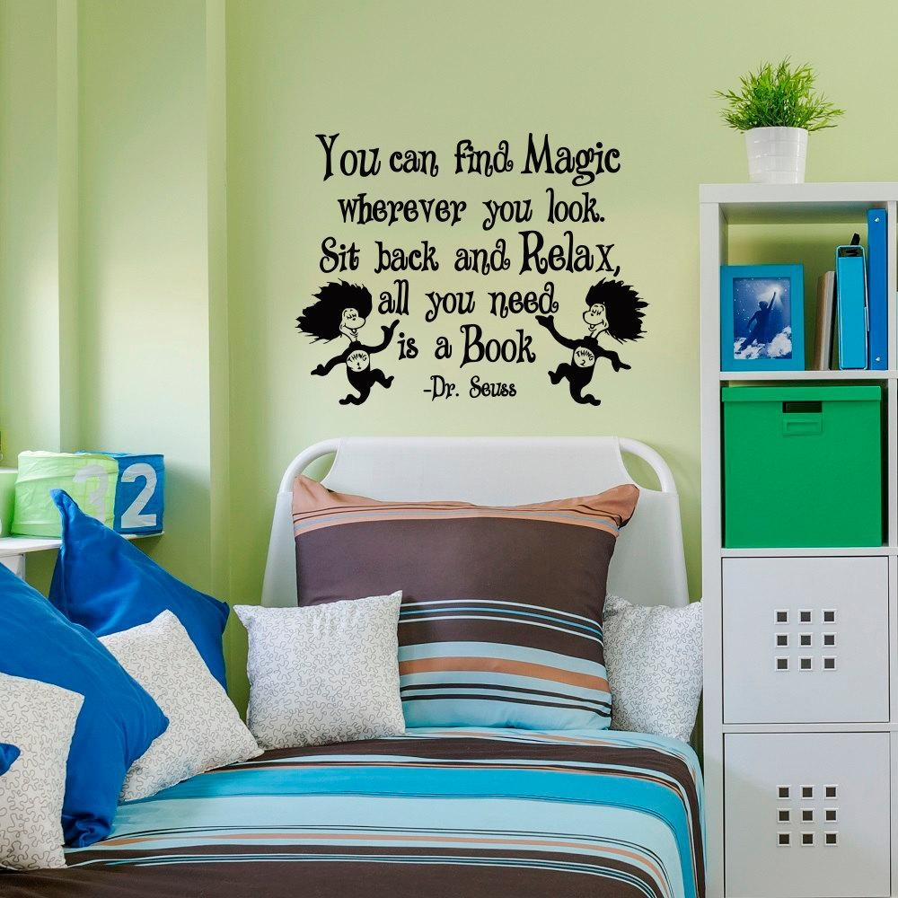 Dr Seuss Wall Decals Quotes You Can Find Magic Wherever You In Classroom Vinyl Wall Art (Image 11 of 20)
