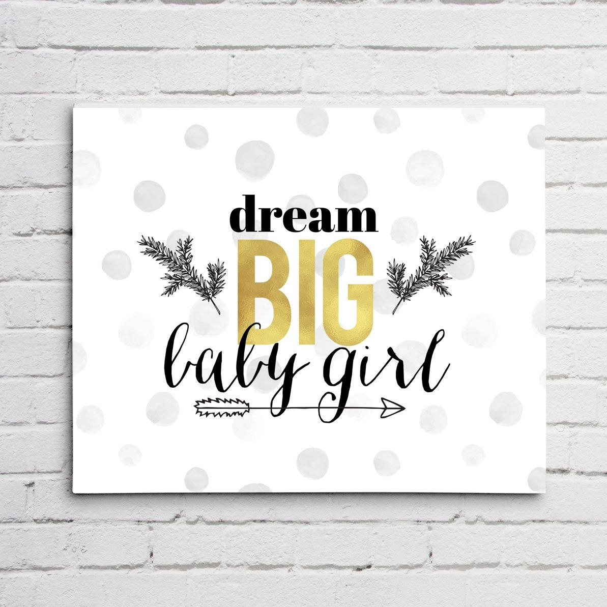 Dream Big Baby Girl Typography Gold Foil Wall Art Project Cottage Regarding Typography Canvas Wall Art (View 5 of 20)