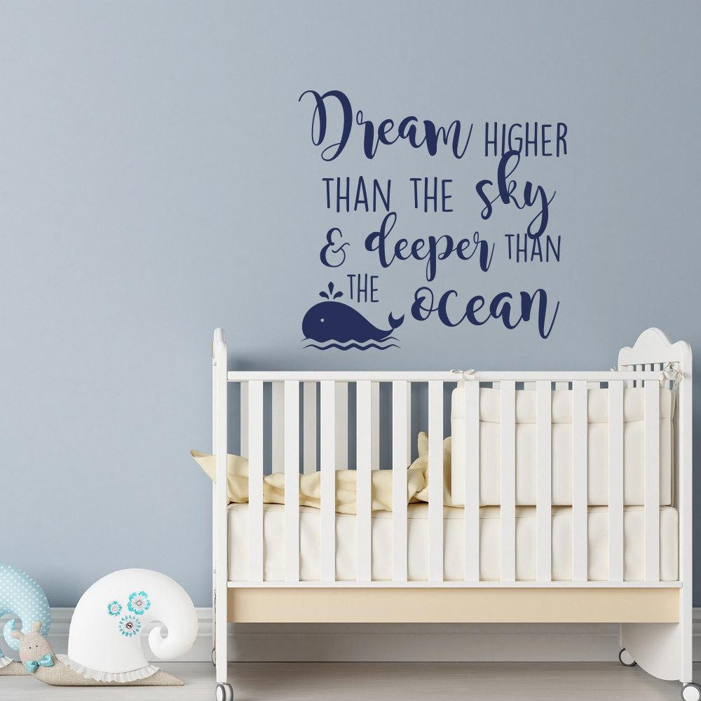 Dream Higher Than The Sky And Deeper Than The Ocean Wall Decal With Regard To Nursery Bible Verses Wall Decals (Image 9 of 20)