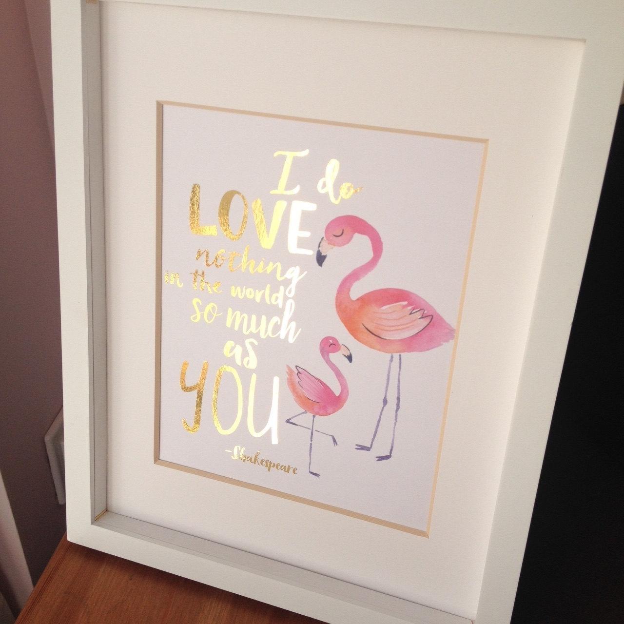 Flamingo Nursery Wall Art Gold Foil Print Shakespeare Quote Intended For Shakespeare Wall Art (Image 7 of 20)