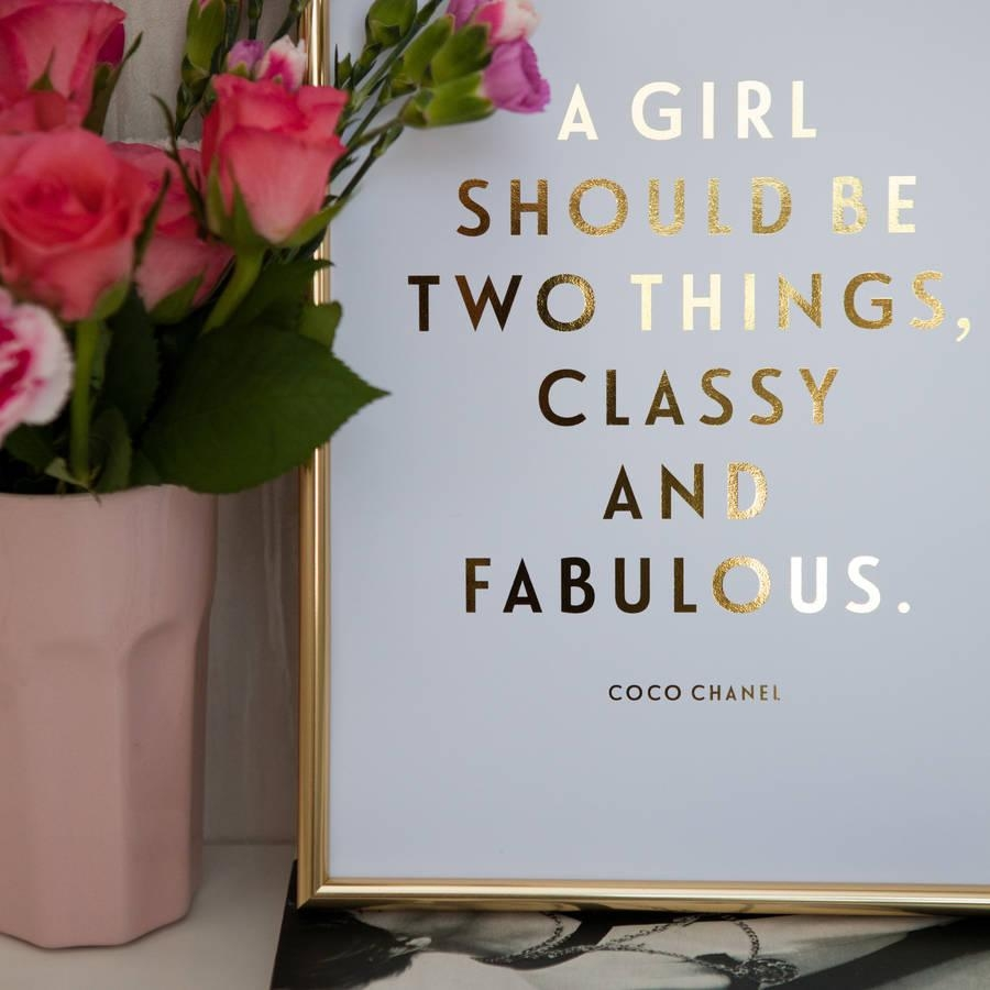 Foil 'classy And Fabulous' Coco Chanel Quote Printdottie Rocks Regarding Coco Chanel Quotes Framed Wall Art (View 5 of 20)