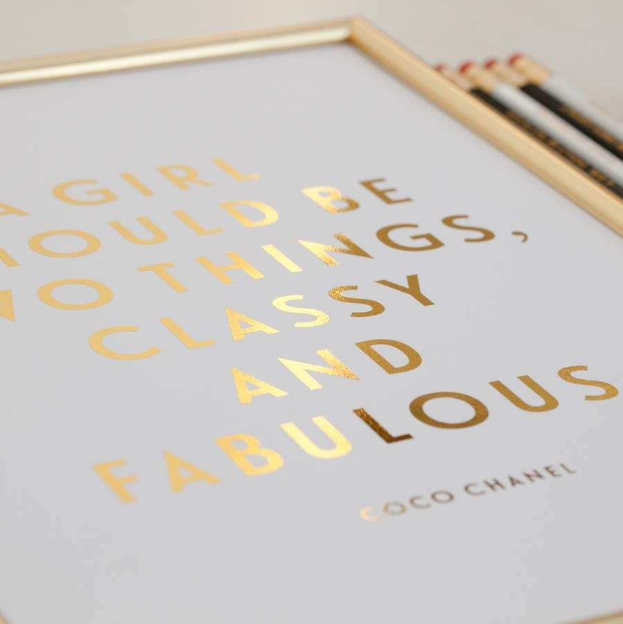 Foil 'classy And Fabulous' Coco Chanel Quote Printdottie Rocks With Coco Chanel Quotes Framed Wall Art (Image 18 of 20)