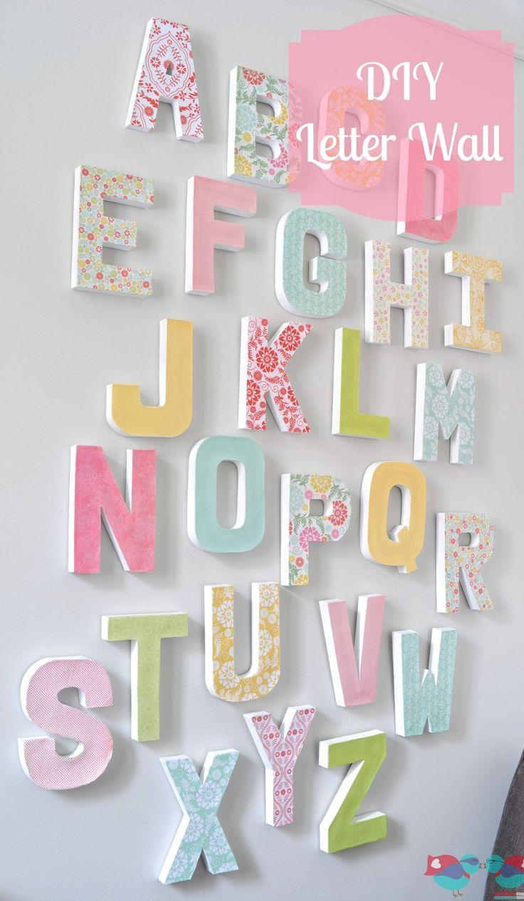 How To Make Your Own Letter Wall | Diy Letters, Letter Wall Art Pertaining To Childrens Wall Art Canvas (View 14 of 20)