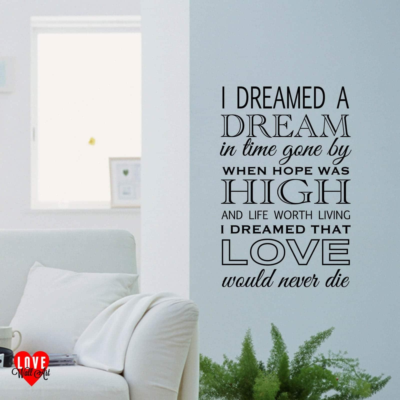 I Dreamed A Dream Lyrics Les Miserables Wall Art Wall Sticker With Regard To Music Lyrics Wall Art (View 12 of 20)