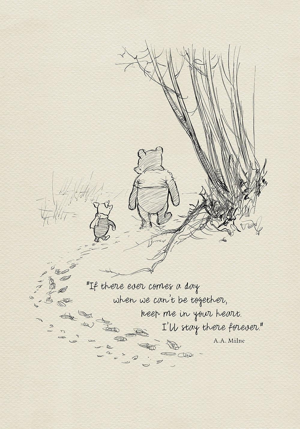 If There Ever Comes A Day Winnie The Pooh Quotes With Regard To Classic Pooh Art (Image 10 of 20)