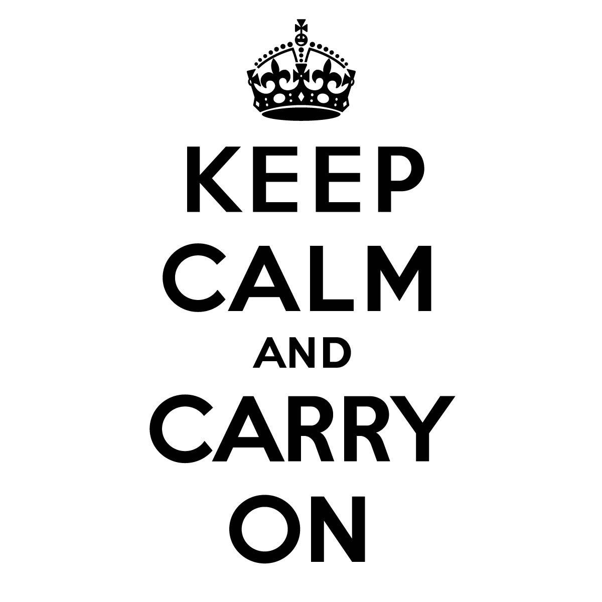 Images Of Carry On Quotes And – #sc With Regard To Keep Calm And Carry On Wall Art (Image 4 of 20)