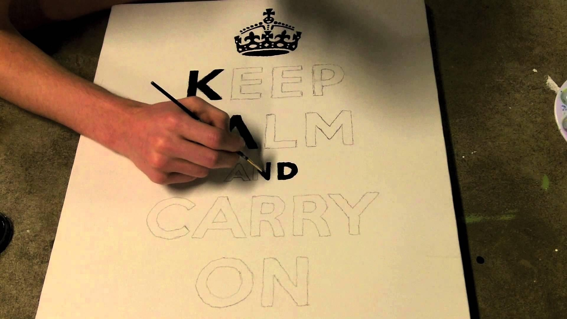 "Keep Calm And Carry On"" Canvas Time Lapse – Youtube With Regard To Keep Calm And Carry On Wall Art (View 15 of 20)"