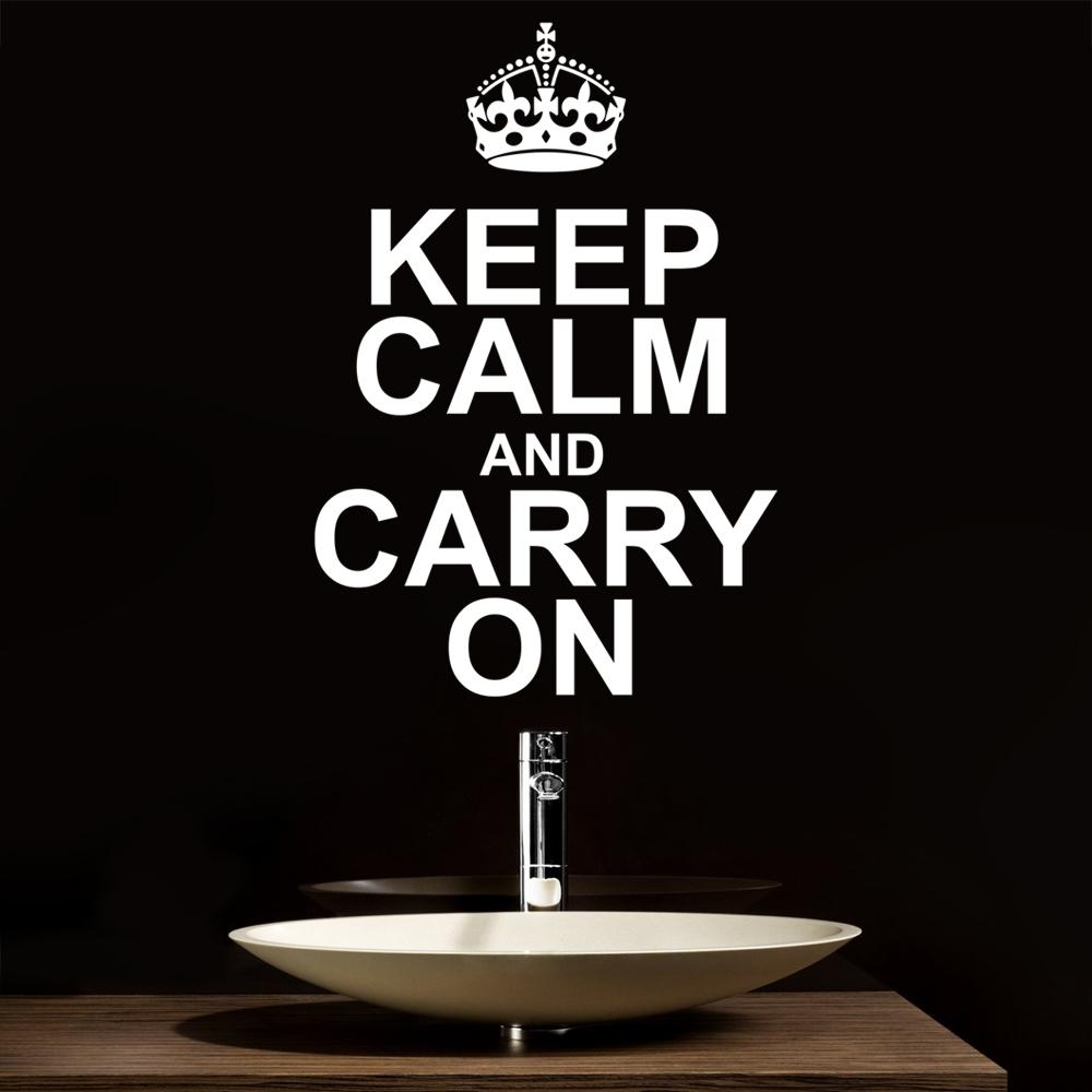 Keep Calm And Carry On Wall Stickers & Decals Inside Keep Calm And Carry On Wall Art (View 2 of 20)