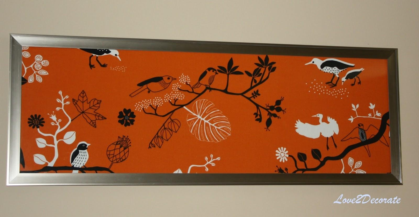 Love 2 Decorate: Frame + Fabric = Wall Art Throughout Fabric Wall Art (View 13 of 20)