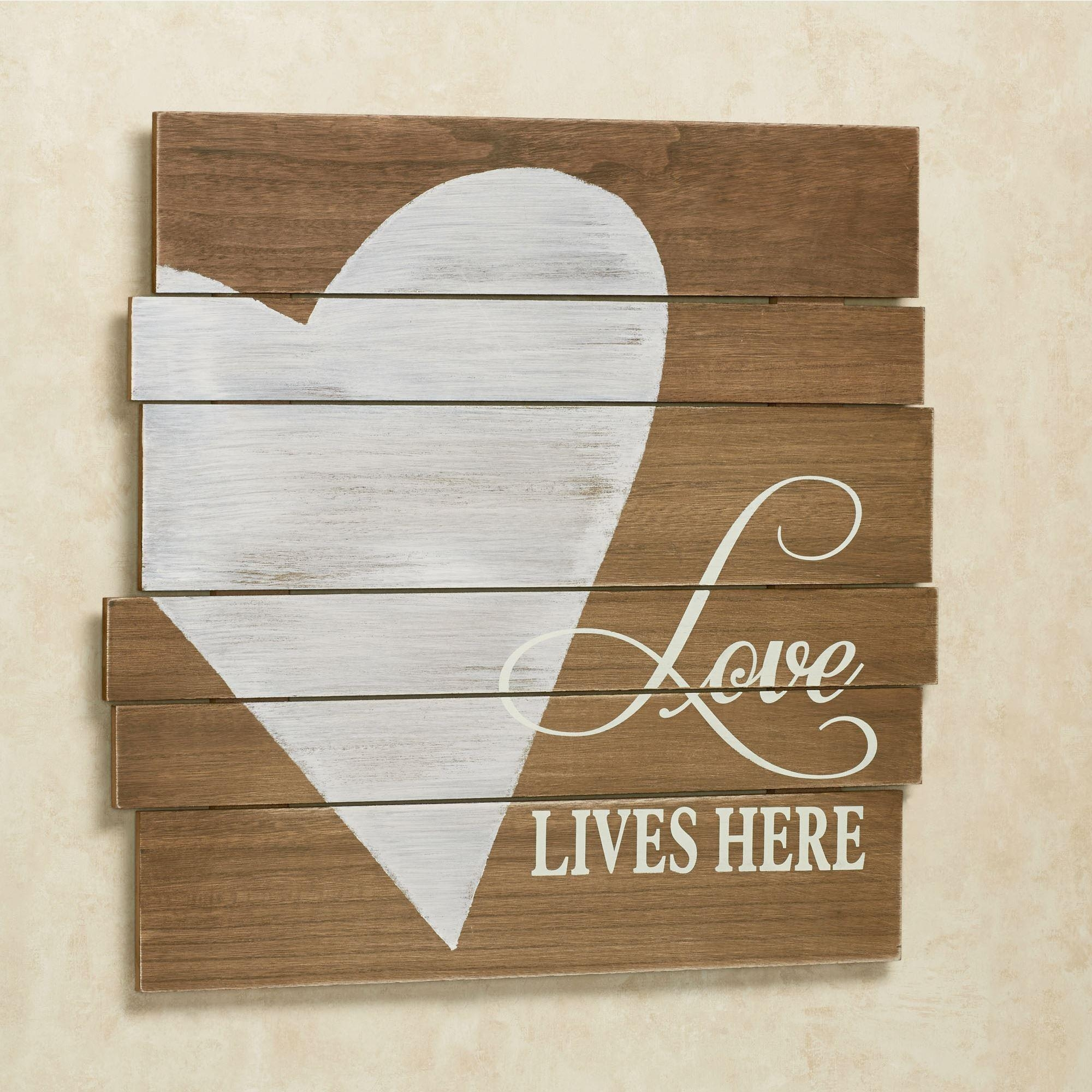 Love Lives Here Wooden Wall Art Plaque Pertaining To Inspirational Wall Plaques (Image 10 of 20)