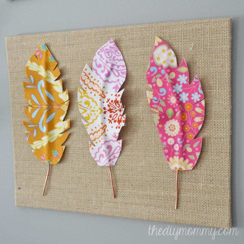Make Fabric Feather Wall Art | The Diy Mommy In Fabric Wall Art (Image 14 of 20)