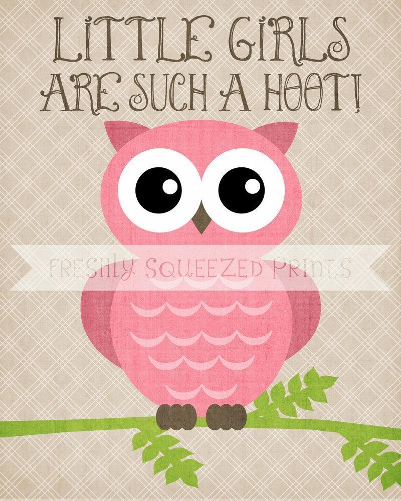 Owl Poster Little Girls Are A Hoot Wall Art 8X10 Printed Regarding Little Girl Wall Art (View 14 of 20)