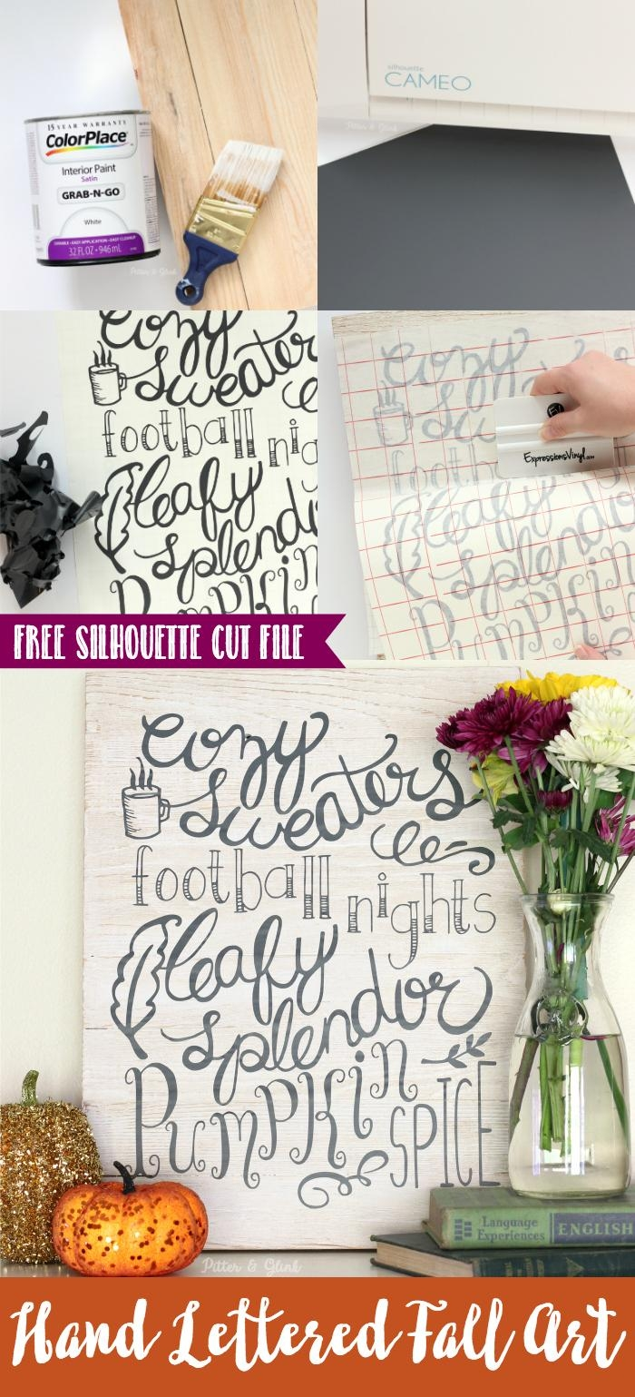 Pitterandglink: Make Easy Hand Lettered Fall Wall Art With Free With Cameo Wall Art (View 6 of 20)