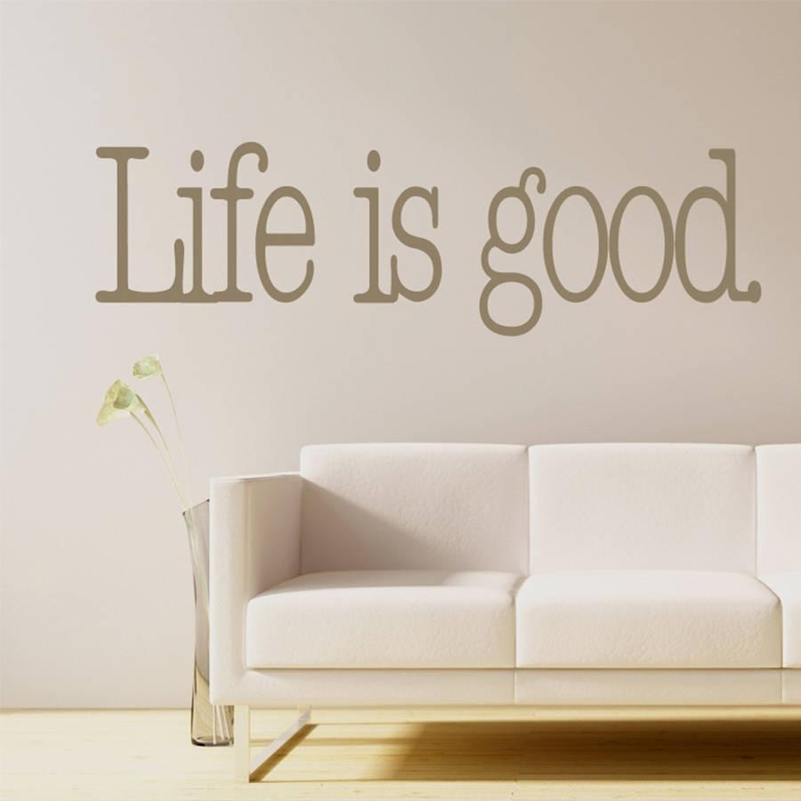 Popular Quotes Good Buy Cheap Quotes Good Lots From China Quotes Throughout Life Is Good Wall Art (View 5 of 20)