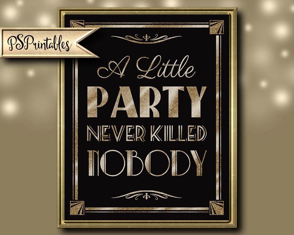 Printable A Little Party Never Killed Nobody Art Deco Great Pertaining To Great Gatsby Wall Art (View 14 of 20)