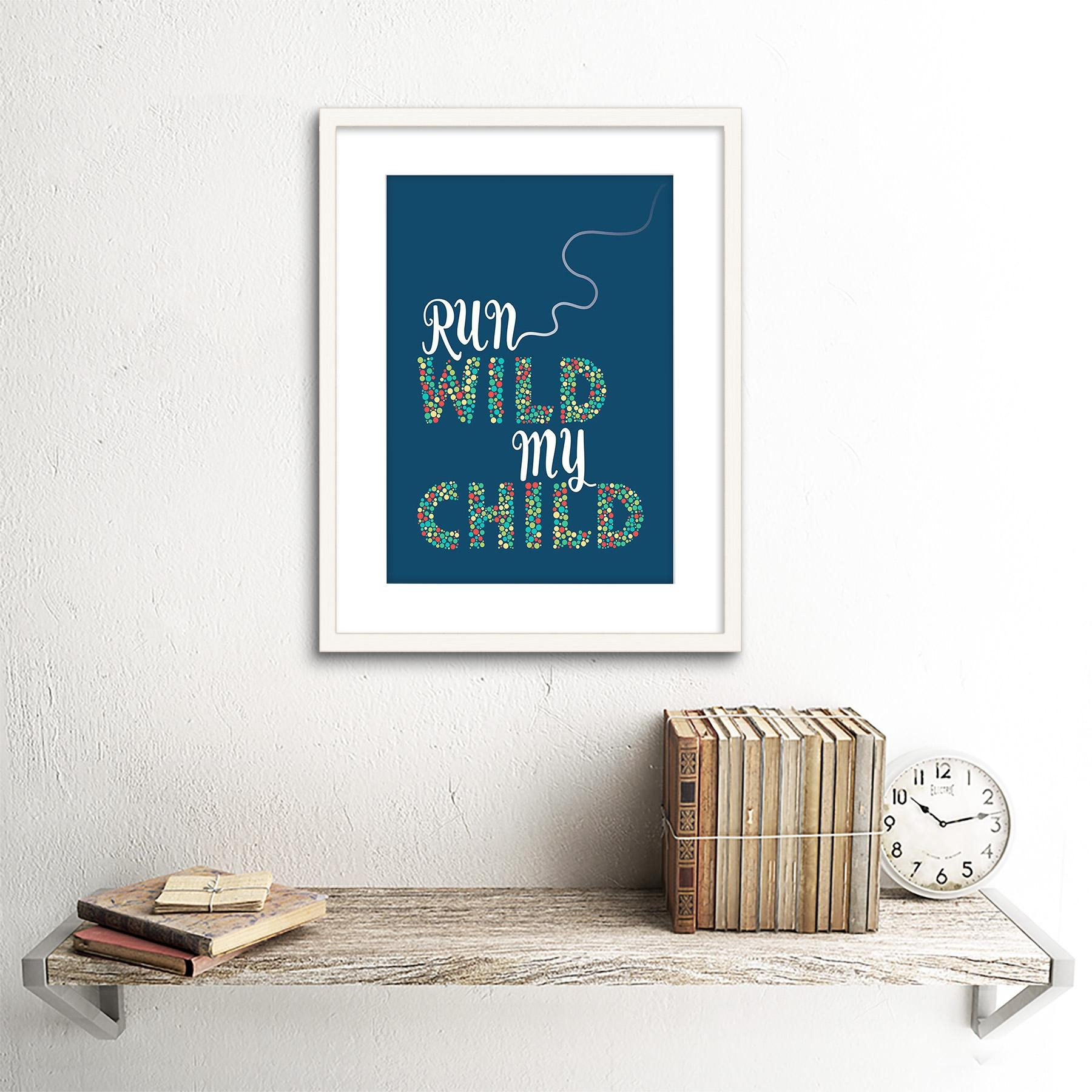 Quote Children Kids Run Wild My Child Nursery Framed Wall Art regarding Nursery Framed Wall Art