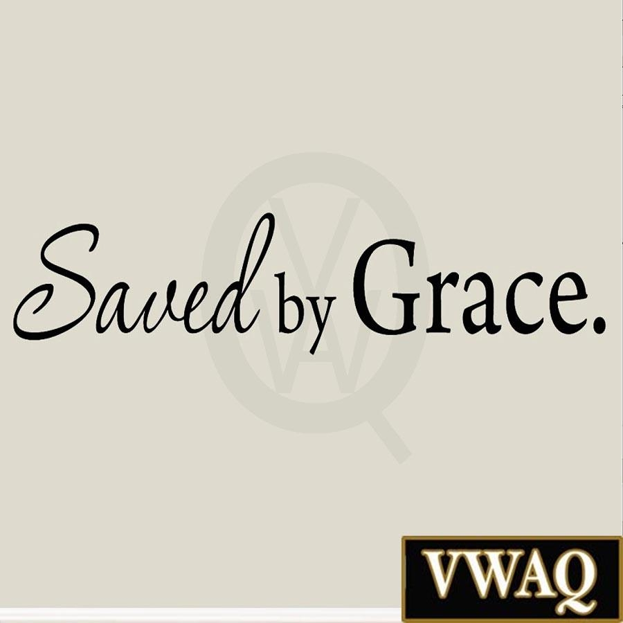 Savedgrace Faith Wall Decal Saying Christian Wall Art Vwaq 1604 Intended For Grace Wall Art (View 9 of 20)