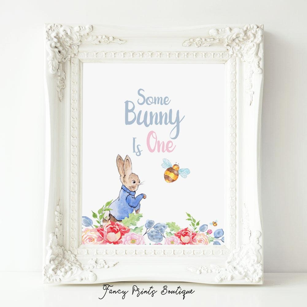 Some Bunny Is One Printable Wall Art Turning One First Throughout Peter Rabbit Wall Art (View 15 of 20)