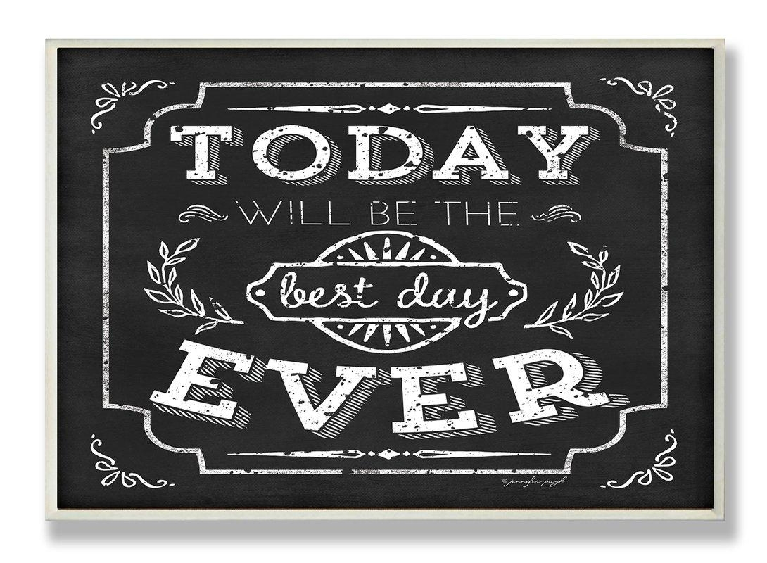 Stupell Industries Best Day Ever Inspirational Chalkboard Look Inside Inspirational Wall Plaques (View 12 of 20)