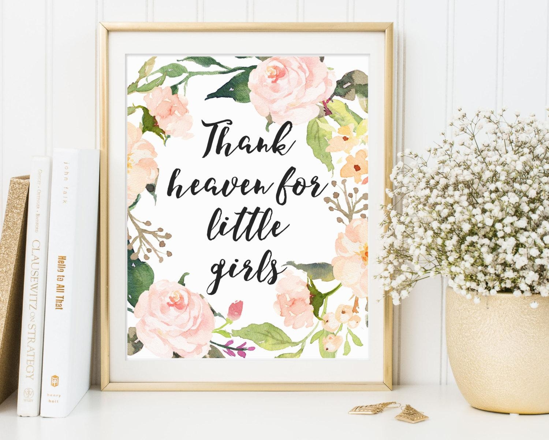 Thank Heaven For Little Girls Girl Nursery Print Girl's With Regard To Little Girl Wall Art (View 17 of 20)