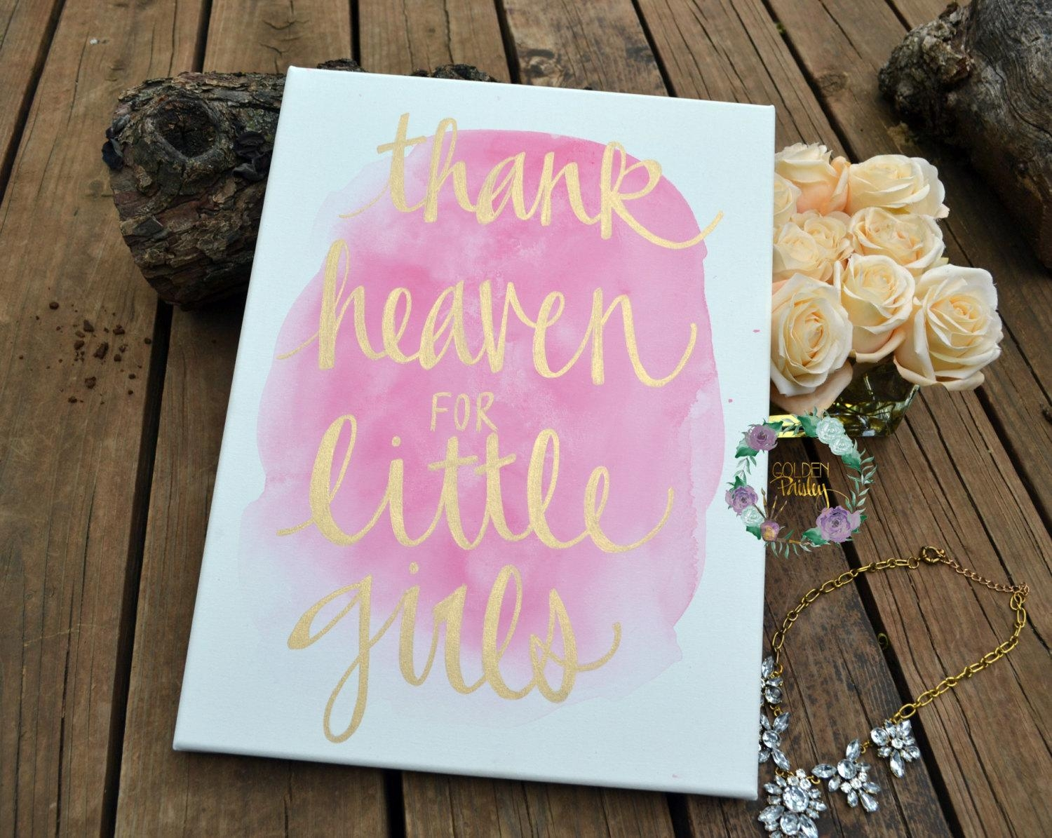 Thank Heaven For Little Girls Watercolor Canvas Painting Quote Pertaining To Little Girl Wall Art (View 12 of 20)