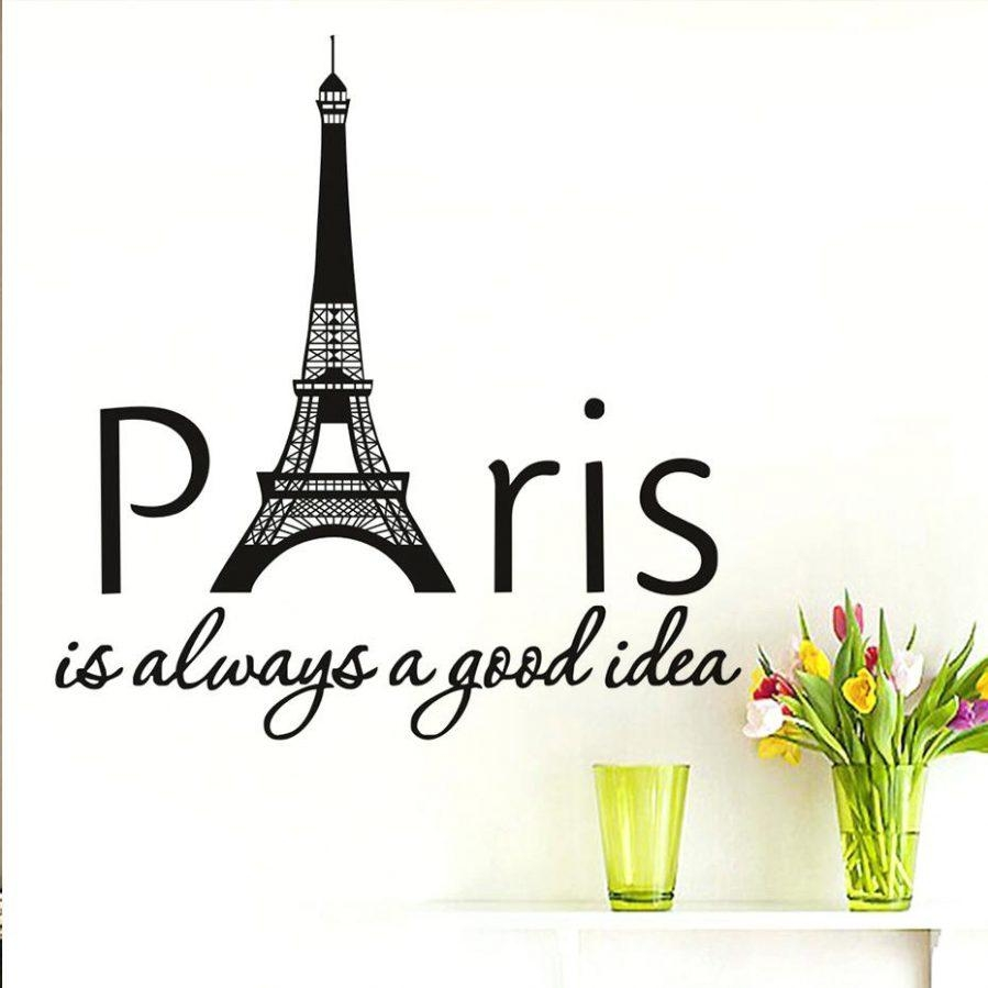 Wall Ideas : Paris Is Always A Good Idea Quotes Wall Sticker Within Eiffel Tower Wall Hanging Art (Image 17 of 20)